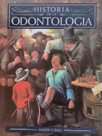 HISTORIA DE LA ODONTOLOGÍA.