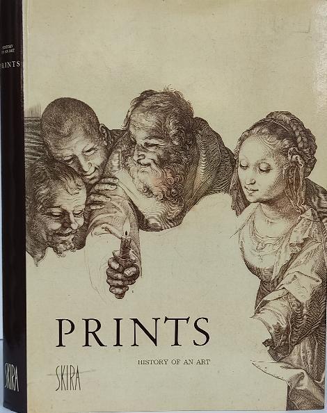 PRINTS, HISTORY OF AN ART. (EL GRABADO, HISTORIA DE UN ARTE)