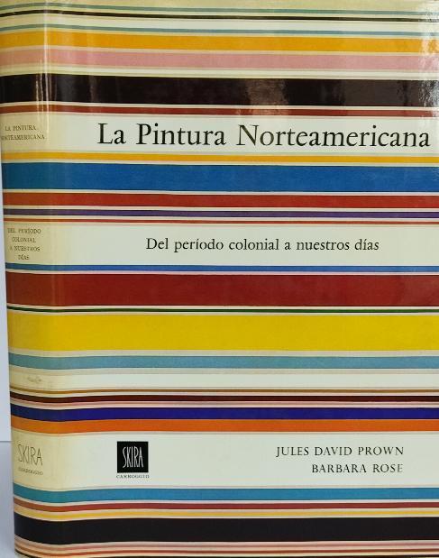 LA PINTURA NORTEAMERICANA:  DEL PERIODO COLONIAL A...